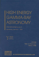 High Energy Gamma-Ray Astronomy : International Symposium, Heidelberg, Germany, 26-30 June 2000