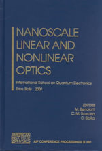 Nanoscale Linear and Nonlinear Optics : International School on Quantum Electronics :  International School on Quantum Electronics