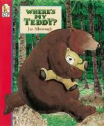 Where's My Teddy? (Candlewick) - Jez Alborough