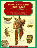 The New England Indians : Illustrated Living History (Globe) - C.Keith Wilbur