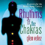 Rhythms of the Chakras - Glen Velez