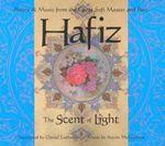Hafiz : The Scent of Light - Shirazi Hafiz