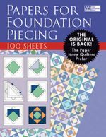 Papers for Foundation Piecing - Martingale & Company