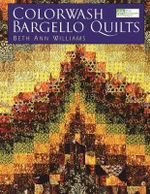 Colorwash Bargello Quilts - Beth Ann Williams