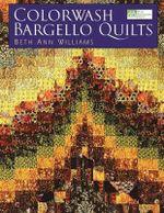 Colorwash Bargello Quilts - Beth Ann Williams