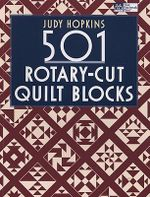501 Rotary-cut Quilt Blocks - Judy Hopkins