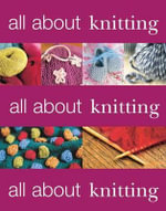 All about Knitting - Martingale & Company