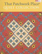 That Patchwork Place Quilt Collection : 000203601 - That Patchwork Place