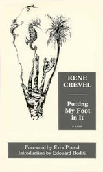 Putting My Foot in it - Rene Crevel