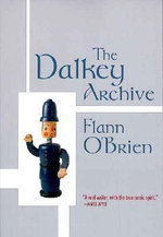 The Dalkey Archive - Flann O'Brien