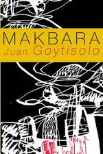Makbara : Spanish Literature Series - Juan Goytisolo