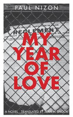 My Year of Love : Swiss Literature - Paul Nixon