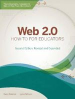 Web 2.0 How-to for Educators - Gwen Solomon