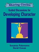 Guided Discussions for Developing Character - Susanna Palomares