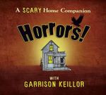 Horrors : Scary Home Companion - Garrison Keillor