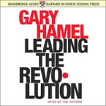 Leading the Revolution - Gary Hamel