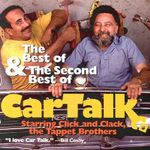 The Best and the Second Best of Car Talk :  With Click and Clack - Tom Magliozzi