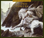 The Two Towers : Lord of the Rings (Audio) - J R R Tolkien