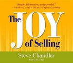 The Joy of Selling - Steve Chandler
