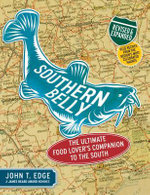 Southern Belly : A Food Lover's Companion - John T. Edge