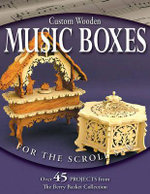 Custom Wooden Music Boxes for the Scroll Saw : The Berry Basket Collection - Rick Longabaugh