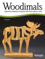 Woodimals : Creative Animal Puzzles for the Scroll Saw - Jim Sweet