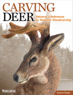 Carving Deer and Other Mammals : Patterns and Reference for Realistic Woodcarving - Desiree Hajny