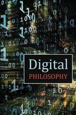 Digital Philosophy - David Christopher Lane