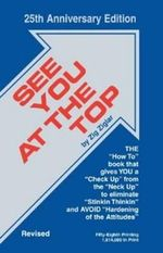 See You at the Top : 25th Anniversary Edition - Zig Ziglar