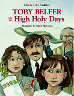 Toby Belfer and the High Holy Days - Gloria Teles Pushker