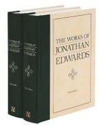 The Works of Jonathan Edwards - Jonathan Edwards