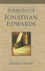 Sermons of Jonathan Edwards - Jonathan Edwards