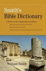Smith's Bible Dictionary - William Smith