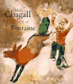 The Fables of Jean La Fontaine - Marc Chagall