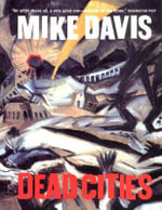 Dead Cities : And Other Tales - Mike Davis