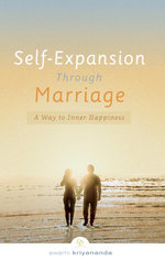 Self-Expansion Through Marriage : A Way to Inner Happiness - Swami Kriyananda