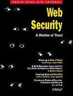 Web Security : A Matter of Trust - Lincoln D Stein