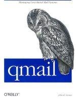 qmail : An Alternative to Sendmail - John R. Levine