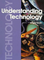 Understanding Technology - R Thomas Wright