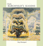 Charles Burchfield's Seasons - Guy Davenport