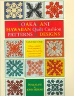 Hawaiian Quilt Cushions : Hawaiian Quilt Cushion Patterns & Designs : Quilt Designs for the Smaller 18-Inch Quilt and Fashioned for Both the New and Experienced Quilter - Mutual Publishing Company