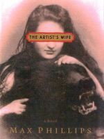 The Artist's Wife - Max Phillips
