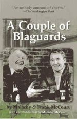 A Couple of Blaguards - Malachy McCourt