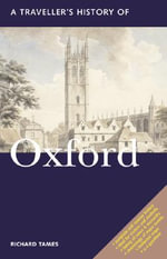A Traveller's History of Oxford - Richard Tames