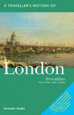 Traveller's History of London : Traveller's History of London - Richard Tames