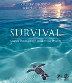Survival : Saving Endangered Migratory Species - Stanley Johnson