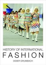 History of International Fashion - Didier Grumbach