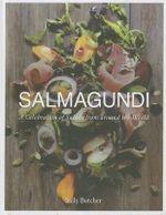 Salmagundi : A Celebration of Salads from Around the World - Sally Butcher