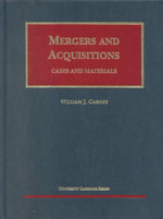 Carney Mergers & Acquisitions :  Cases and Materials - Carney