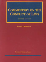 Commentary Conflict of Law 4th :  Cases and Materials - Weintraub